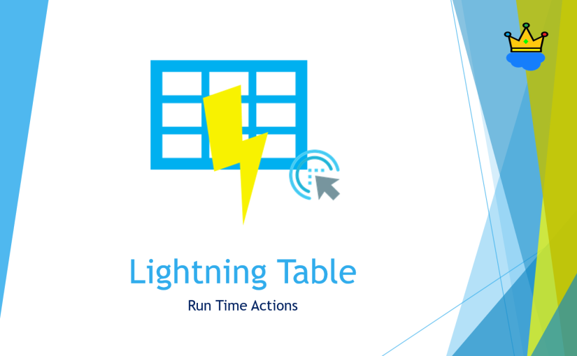 Lightning Table with Run-time actions