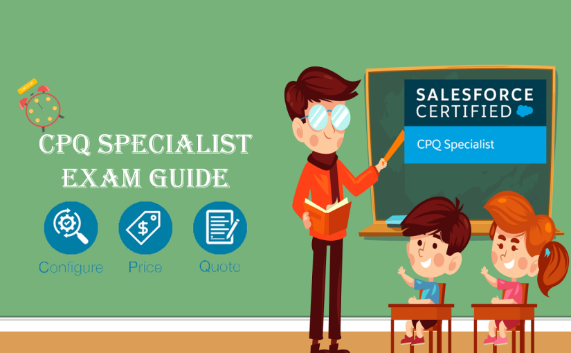 CPQ Specialist Certification Guide