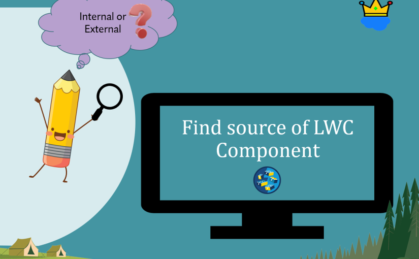 Identify Source of a Lightning Web Component (LWC)